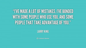 quote-Larry-King-ive-made-a-lot-of-mistakes-ive-190296.png
