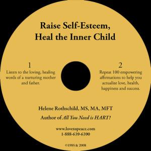 Raise Self Esteem, Heal The Inner Child