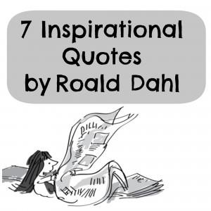 Dahl Quotes