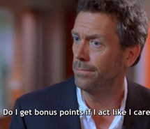 dr house, funny quote, funny quotes, gregory house, house md, hugh ...