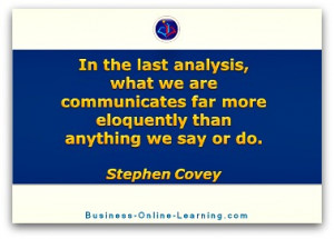Quote by Steven Covey on the idea of communication and one's sense of ...