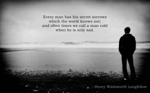 Every man has his secret sorrows Henry Wadsworth Longfellow 1440x900