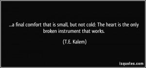 Cold Heart Quotes More t.e. kalem quotes