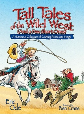 Tall Tales of the Wild West: A Humorous Collection of Cowboy Poems and ...