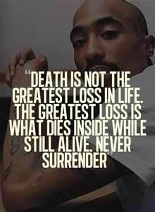 Tupac quote - he wasn't just about rappin... More