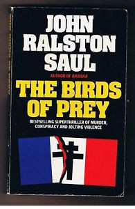 The Birds of Prey John Ralston Saul Granada paperback