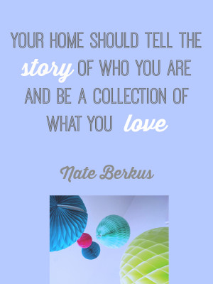 Design Quote: Your Home Nate Berkus