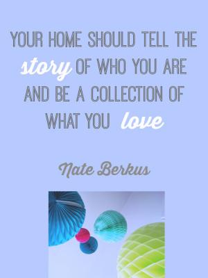 Design Quote: Your Home Nate Berkus