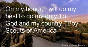 Favorite Boy Scouts Of America Quotes