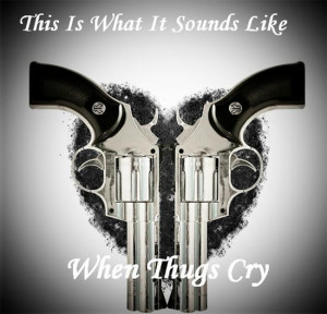 Wallpaper: when thugs cry