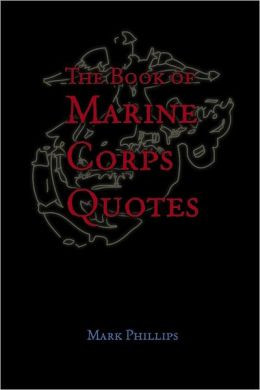 The Book of Marine Corps Quotes