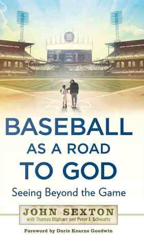 """Start by marking """"Baseball as a Road to God: Seeing Beyond the Game ..."""