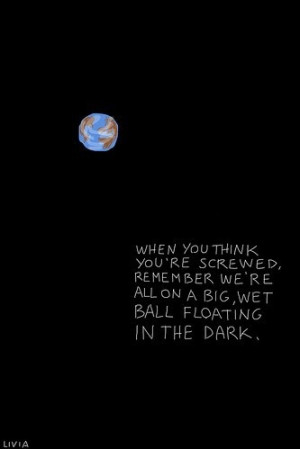 big wet floating ball, fun, life, quote, quotes, schrift, sweet, the ...