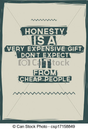 ... expensive gift, Don't expect it from cheap people. Quote - csp17158849