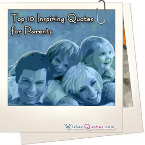 Top-10-Inspiring-Quotes-for-Parents.jpg