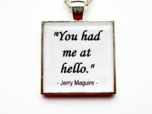 You Had Me At Hello - Movie Quote Resin Pendant - Film Quote Necklace ...