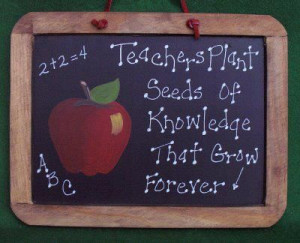 Education Quote - Teacher/Seeds Of Knowledge