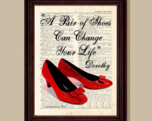 Your Life Dorothy Quote Wizard Of Oz Print Ruby Slippers