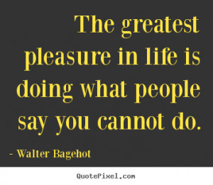 ... walter bagehot more life quotes success quotes inspirational quotes