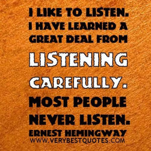 Listening quotes learning quotes ernest hemingway quotes