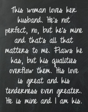 ... love is great and his tenderness even greater he is mine and i am his