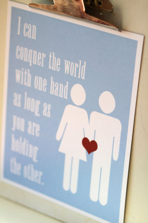 Inspirational LOVE Print - I can conquer the world with one hand, as ...
