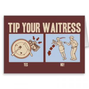 Do You Always Leave A Tip; Even If The Service Was Horrible?