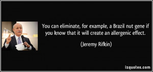 You can eliminate, for example, a Brazil nut gene if you know that it ...