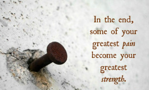 All-sizes-Quote-About-Pain-and-Strength-http-quotes-4u.tumblr.com ...
