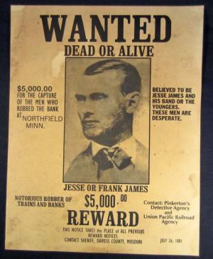 171: JESSE OR FRANK JAMES OUTLAW REWARD POSTER