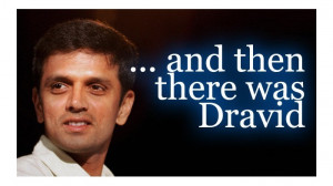 Rahul Dravid « Quotes collection