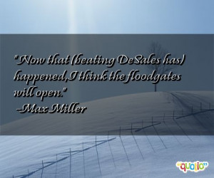 quotes about desales follow in order of popularity. Be sure to ...