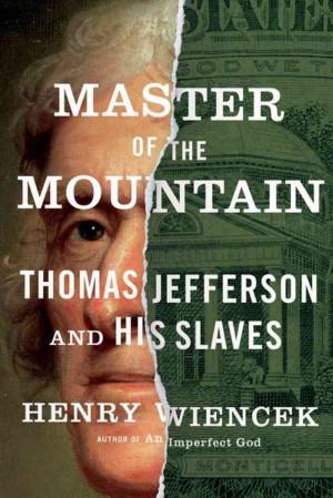 Master' Jefferson: Defender Of Liberty, Then Slavery