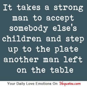... Kids Quotes, Father Figures Quotes, True Stories, Man Quotes, Step Up