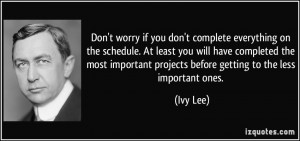 More Ivy Lee Quotes