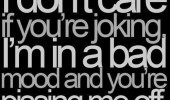 funny-joke-quotes-bad-mood-pissing-me-off-quote-picture-pics-images ...