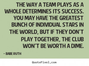 Inspirational Quotes About Team Success
