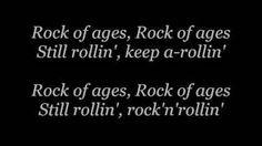 Def Leppard - Rock Of Ages lyrics, via YouTube.