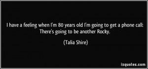 Talia Shire Quote