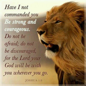 quotes about strength and courage from the bible
