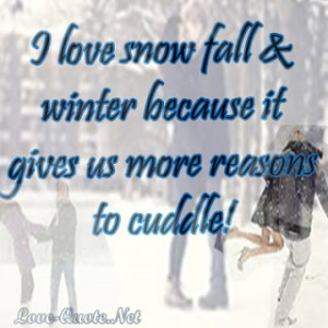 Love Snow Fall & Winter Because It Gives Us More Reasons To Cudelle!