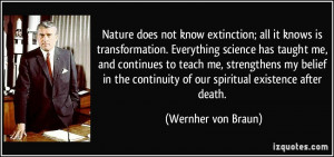 . Everything science has taught me, and continues to teach me ...