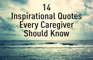 for caregivers the best and most meaningful quotes cover a