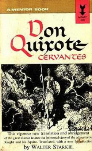 Related to Don Quixote Quotes by Miguel de Cervantes Saavedra