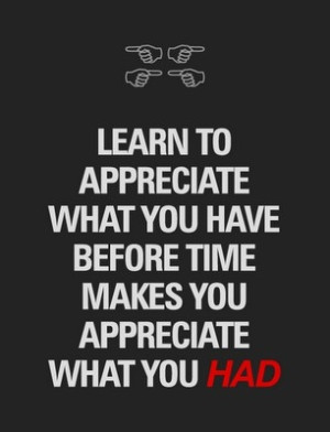 appreciation #life #granted #taking things for granted