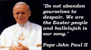 Pope john paul ii famous quotes 3