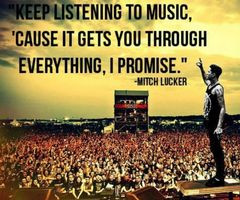 Mitch Lucker Quote Keep Listening To Music