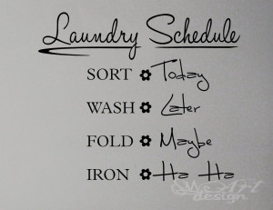 WALL DECAL - LAUNDRY SCHEDULE - VINYL LETTERING ART STICKER QUOTE ...