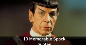 Star Trek Spock Quote