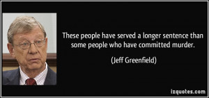More Jeff Greenfield Quotes